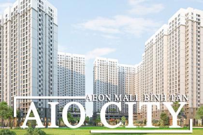 AIO CITY - CẠNH AEON MALL BÌNH TÂN